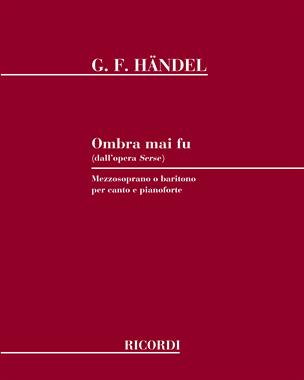 "Ombra mai fu (dall' opera ""Serse"")"