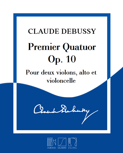 Premier Quatuor Op. 10
