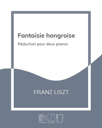Fantaisie Hongroise - Réduction pour deux pianos