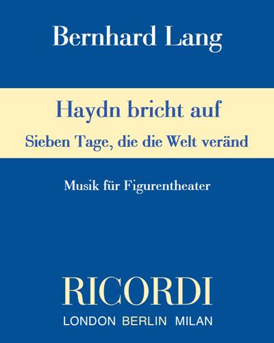 """Haydn bricht auf """"Sieben Tage, die die Welt veränd"""""""