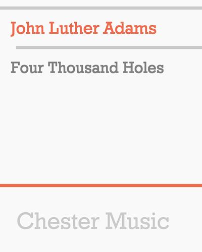 Four Thousand Holes