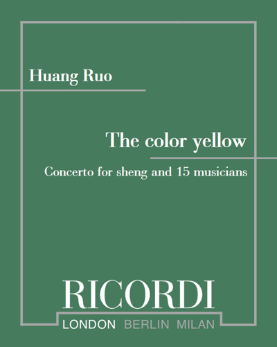 The color yellow - Concerto for sheng and fifteen musicians
