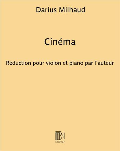 """Cinéma (Fantaisie d'après """"Le bœuf sur le toit"""")"""