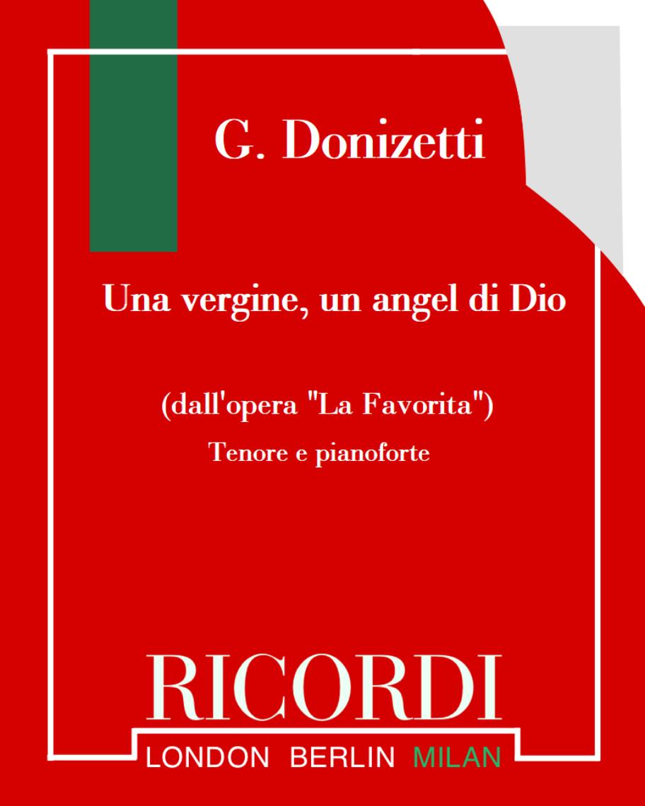 """Una vergine, un angel di Dio (dall'opera """"La Favorita"""")"""