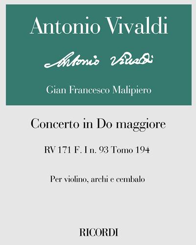 Concerto in Do maggiore RV 171 F. I n. 93 Tomo 194