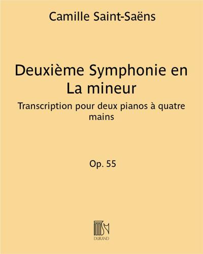 Deuxième Symphonie en La mineur Op. 55 - Transcription pour deux pianos à quatre mains