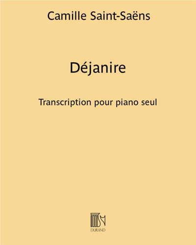 Déjanire - Transcription pour piano seul