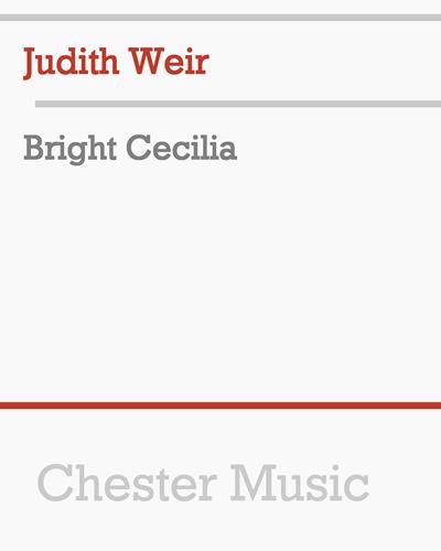Bright Cecilia
