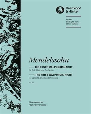 Die erste Walpurgisnacht MWV D 3 op. 60