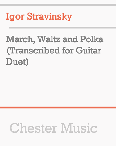 March, Waltz and Polka (Transcribed for Guitar Duet)