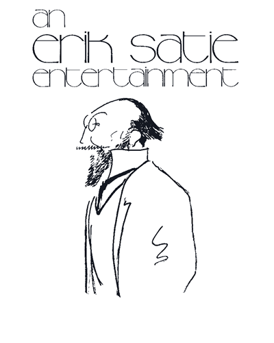 An Erik Satie Entertainment