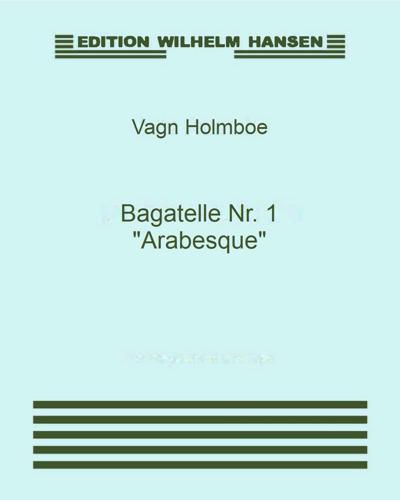"""Bagatelle Nr. 1 """"Arabesque"""""""
