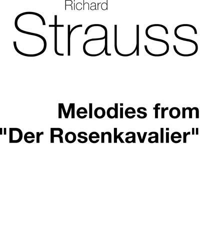 """Melodies from """"Der Rosenkavalier"""""""