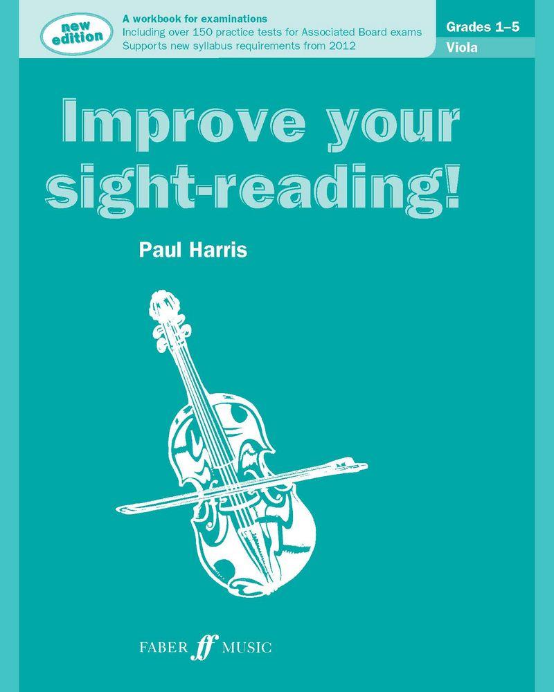 Improve your sight-reading! Viola Grades 1-5