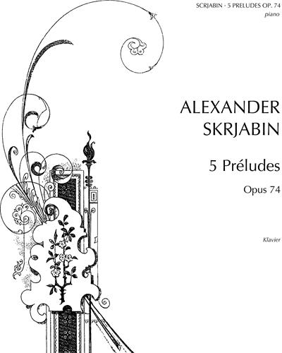Five Preludes, op. 74