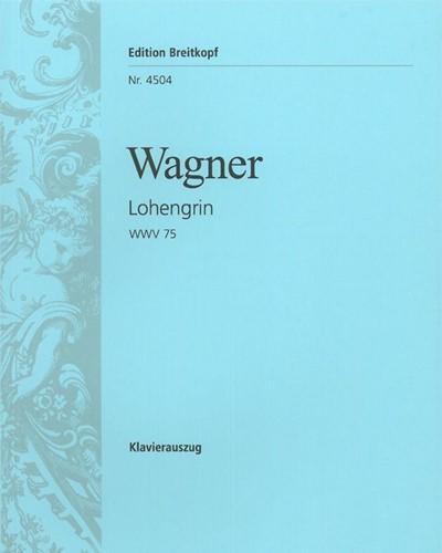 Lohengrin WWV 75 - Romantische Oper in 3 Aufzügen