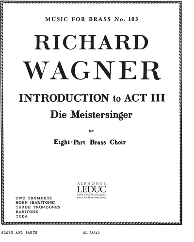 Introduction To Act 3 (from Die Meistersinger) No. 103
