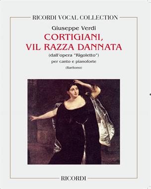 """Cortigiani, vil razza dannata (dall'opera """"Rigoletto"""")"""