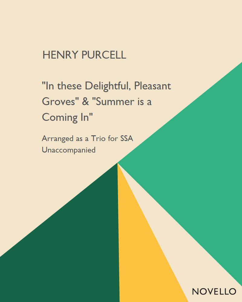 """In these Delightful, Pleasant Groves"" & ""Summer is a Coming In"""