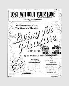 Lost Without Your Love (from 'Living For Pleasure')