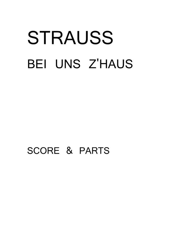 Bei uns z'Haus, Op. 361