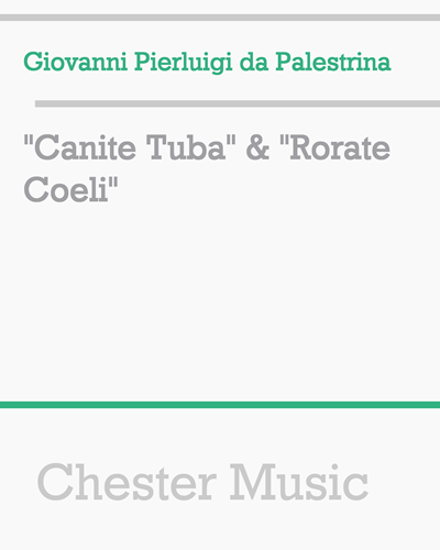 """Canite Tuba"" & ""Rorate Coeli"""