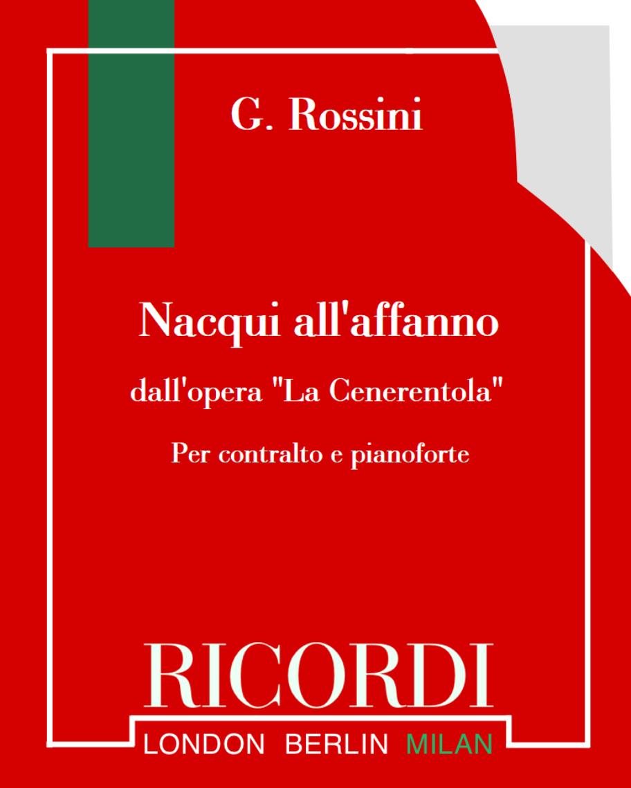 """Nacqui all'affanno (dall'opera """"La Cenerentola"""")"""