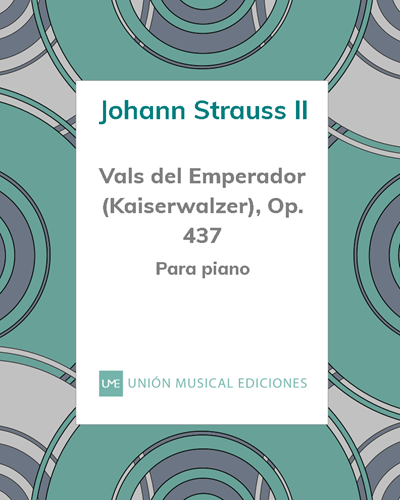 Vals del Emperador (Kaiserwalzer), Op. 437