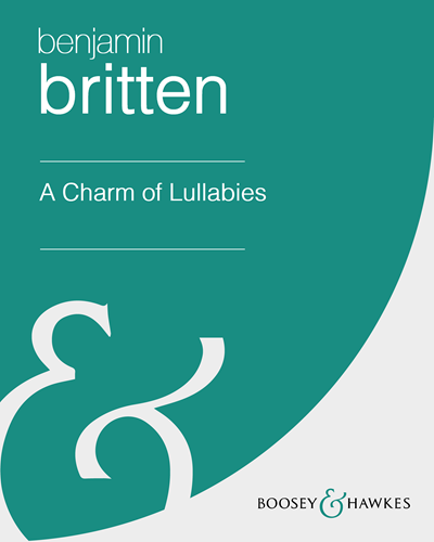 A Charm of Lullabies [Arranged by Colin Matthew]