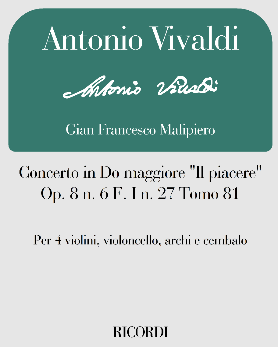 """Concerto in Do maggiore """"Il piacere"""" Op. 8 n. 6 F. I n. 27 Tomo 81"""