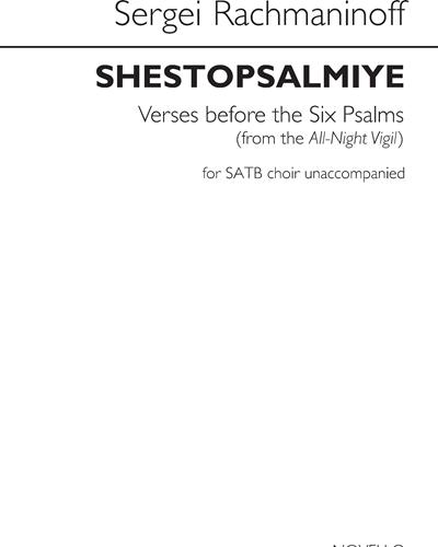 Shestopsalmiye / Verses before the Six Psalms (From the All-Night Vigil)