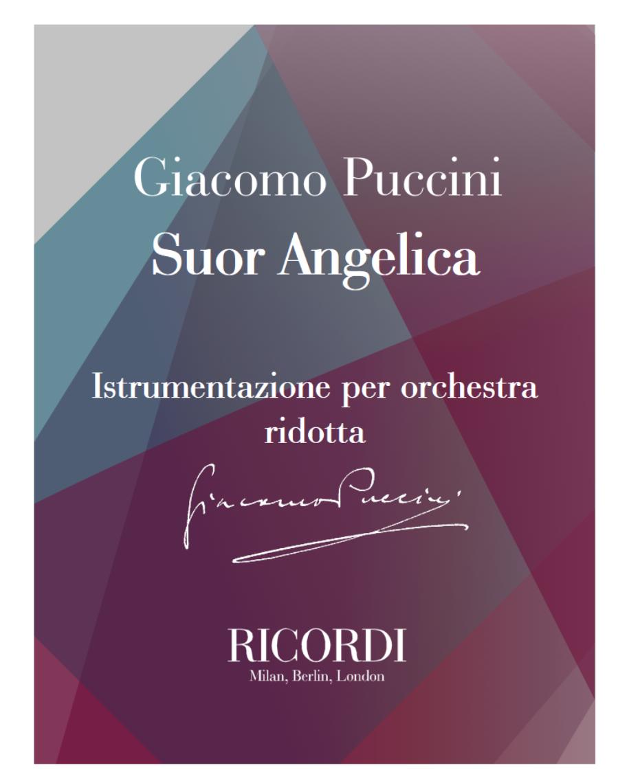 Suor Angelica - Istrumentazione per orchestra ridotta