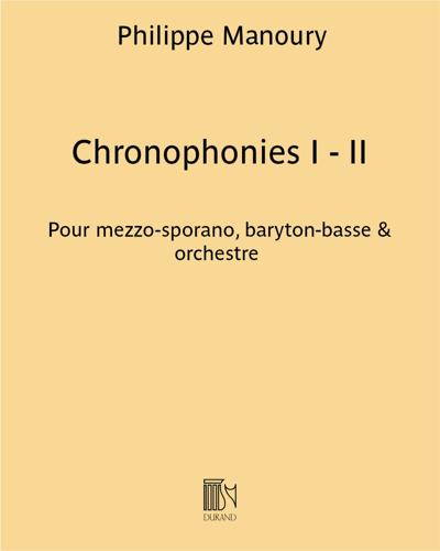 Chronophonies I - II