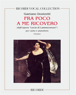 """Fra poco a me ricovero (dall'opera """"Lucia di Lammermoor"""")"""