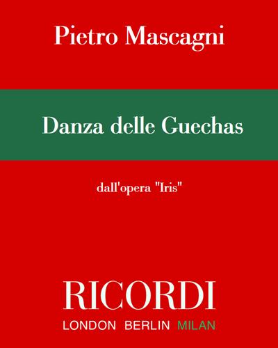 """Danza delle Guechas (dall'opera """"Iris"""")"""