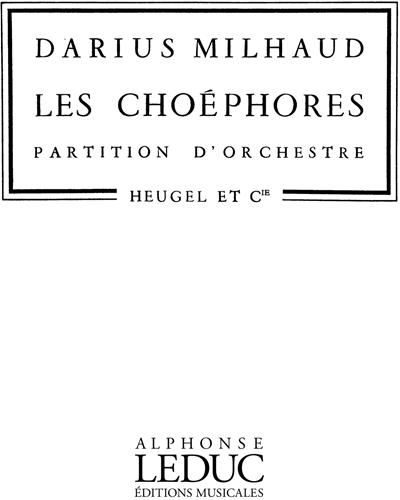 """Les Choéphores, Op. 24 (n. 2 de """"L'Orestie d'Eschyle"""")"""