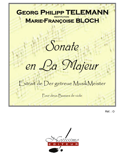 """Sonate en La majeur (Extrait de """"Der getreue MusikMeister"""")"""