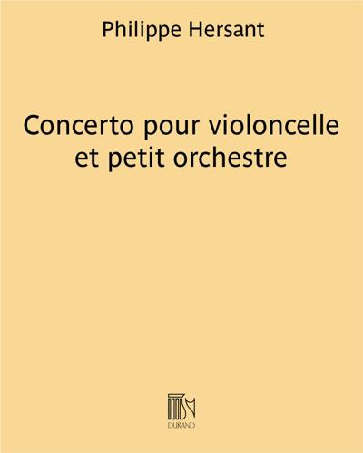 Concerto pour violoncelle et petit orchestre