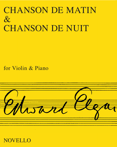 """""""Chanson de Matin"""" & """"Chanson de Nuit"""""""