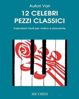 12 celebri pezzi classici