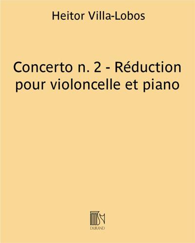Concerto n. 2 - Réduction pour violoncelle et piano