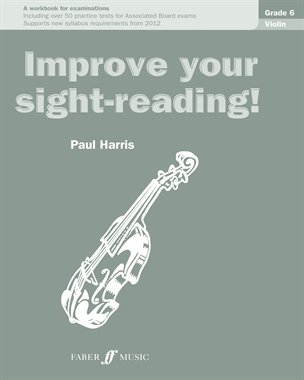 Improve Your Sight-Reading Violin: Grade 6 Extra Stage