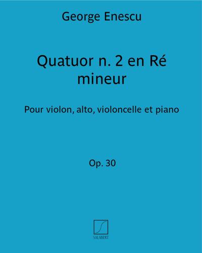 Quatuor n. 2 en Ré mineur Op. 30