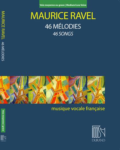 46 Mélodies - Pour voix moyenne ou grave