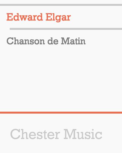 Chanson de Matin, Op. 15 No. 2