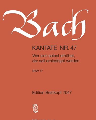 """Kantate BWV 47 """"Wer sich selbst erhöhet"""""""