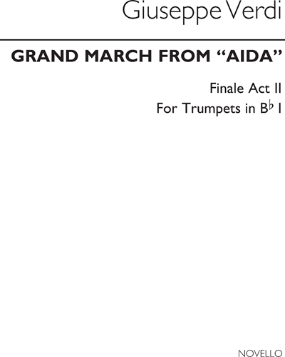 """Grand March (From the Finale of Act 2 of """"Aida"""")"""