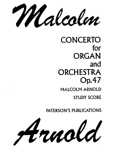 Concerto for Organ and Orchestra, Op. 47