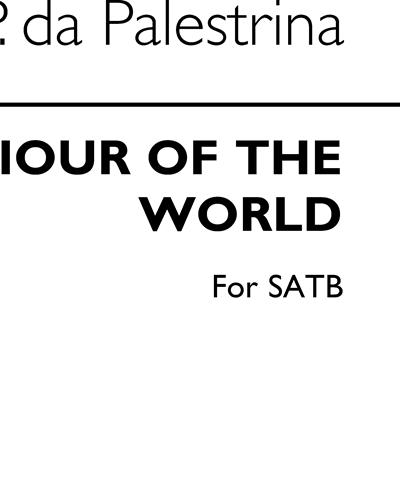 O Saviour of the World for SATB