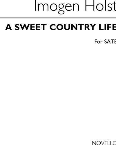 A Sweet Country Life (arranged for SATB)
